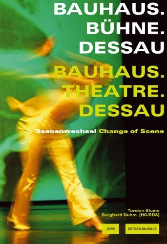 Theater at the Bauhaus: Edition Bauhaus Vol. 21 (2006-09-15)