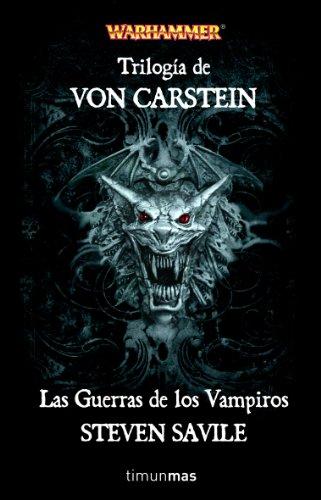 Trilogía De Von Carstein: Las Guerras De Los Vampiros