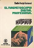 EL MAGNETOSCOPIO DIGITAL PROFISIONAL DVTR