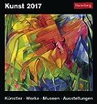 Kunst - Kalender 2017: Künstler, Werk...