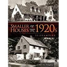 Smaller Houses of the 1920s: 55 Examples (Dover Books on Architecture)
