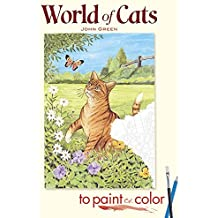 [World of Cats to Paint or Color] (By: John Green) [published: December, 2007]