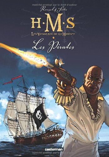 HMS : His Majesty's Ship, Tome 5 : Les pirates