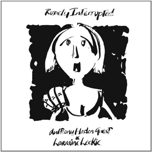 Rudely Interrupted by Anthony Haden-Guest (2013-08-03)