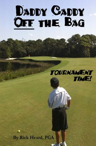 daddy-caddy-off-the-bag-tournament-time