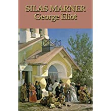 Silas Marner - George Eliot [First edition] (Annotated) (English Edition)