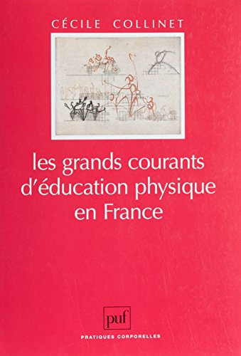 Les Grands Courants d'éducation physique en France