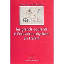 Les Grands Courants d'éducation physique en France