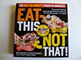 Eat This, Not That!: The Best (& Worst) Foods in America