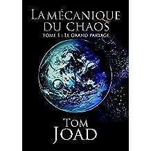 La mécanique du Chaos
