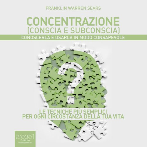Concentrazione (conscia e subconscia)  Audiolibri