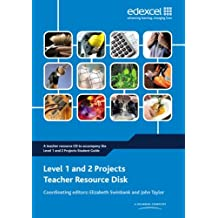 Level 1 and 2 Projects Teacher Resource Disk (Level 1 and 2 Project and Extended Project Guides)