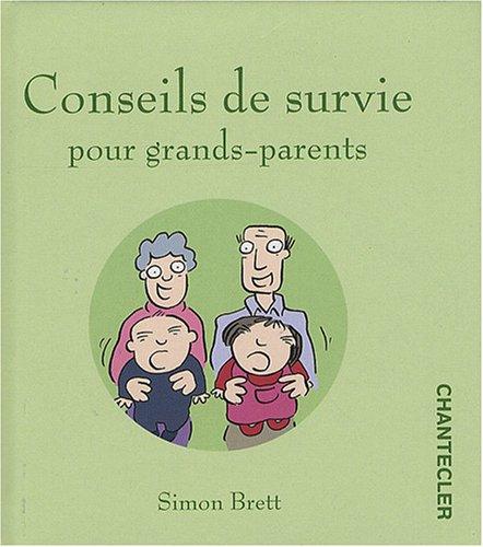 Conseils de Survie pour Grands Parents