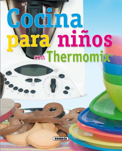Cocina Para Niños Con Thermomix por Equipo Susaeta epub