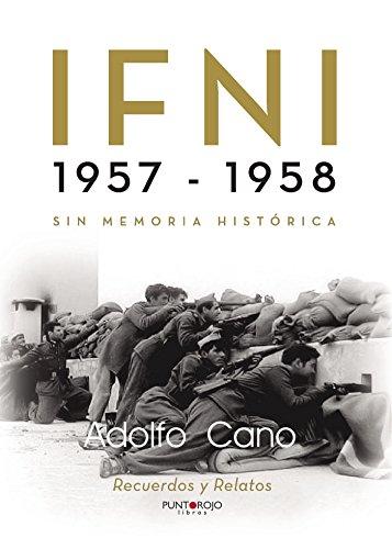 IFNI 1957 - 1958 por Adolfo Cano