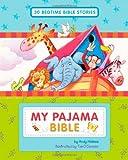 My Pajama Bible (30 Bedtime Stories)