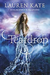 Teardrop by Lauren Kate (2013-10-24)