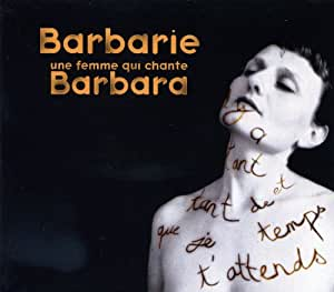 Une femme qui chante barbara