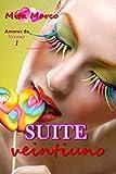 Suite Veintiuno (Amores de verano nº 1)
