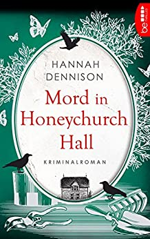 Mord in Honeychurch Hall (Ein Kat-Stanford-Krimi 1)