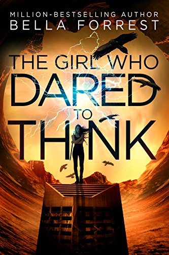 The Girl Who Dared to Think (English Edition)