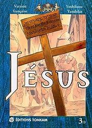 Jesus, tome 3
