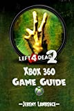 Left 4 Dead 2 Xbox 360 Game Guide