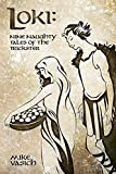 Loki: Nine Naughty Tales of the Trickster