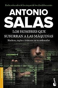 Los hombres que susurran a las máquinas par Antonio Salas
