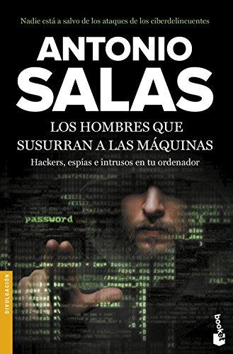 Los hombres que susurran a las máquinas (Divulgación) por Antonio Salas