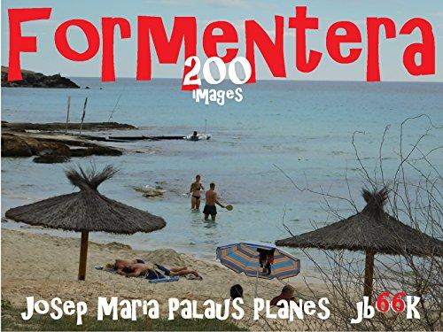 Descargar Libro Formentera  (200 images) [FR] de JOSEP MARIA PALAUS PLANES