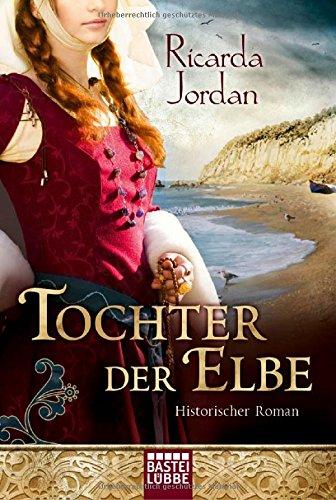 Buchseite und Rezensionen zu 'Tochter der Elbe: Historischer Roman' von Ricarda Jordan