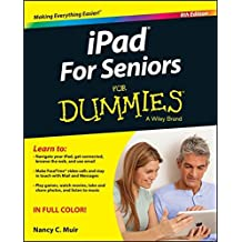 Ipad for Seniors for Dummies, 8th Edition (For Dummies (Computer/Tech))