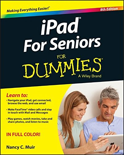 Preisvergleich Produktbild iPad For Seniors For Dummies (For Dummies (Computer / Tech))