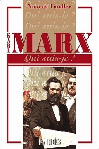 Karl Marx - Qui suis-je ?