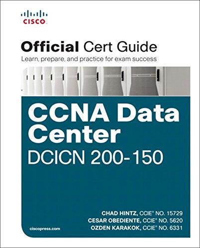 CCNA Data Center DCICN 200-150 Official Cert Guide