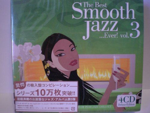 The Best Smooth Jazz Ever! Vol 3 by The Best Smooth Jazz Ever! Vol 3