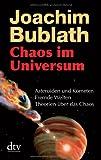 Expert Marketplace -  Joachim Bublath  - Chaos im Universum: Asteroiden und Kometen. Fremde Welten. Theorien über das Chaos
