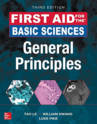First Aid for the Basic Sciences, General Principles, Third Edition (First Aid Series) (English Edition)