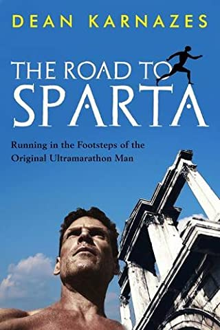 The Road To - The Road to Sparta: Running in the