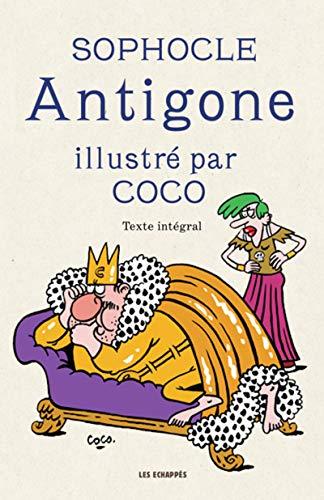 Antigone illustré par Coco par Sophocle