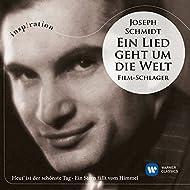 Joseph Schmidt: Ein Lied geht um die Welt (Inspiration)
