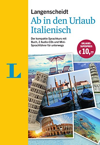 Langenscheidt Ab in den Urlaub - Italienisch - Sprachtraining für die Reise: Der kompakte...