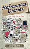 The Harmonica Diaries: A true story...like no other