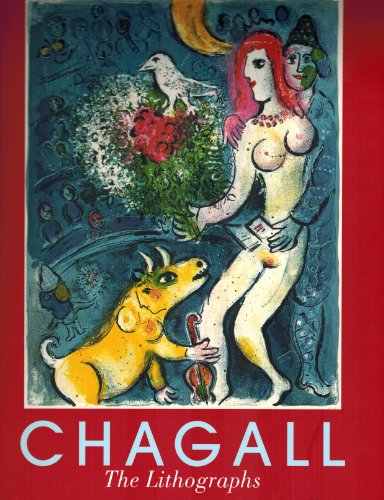 Marc Chagall: The Lithographs. La Collection Sorlier. (Catalogue Raisonné) -