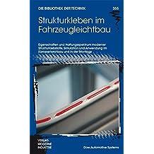 Strukturkleben im Fahrzeugleichtbau (Die Bibliothek der Technik (BT))