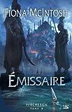 Emissaire | McIntosh, Fiona (1960-....). Auteur