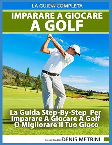 Zoom IMG-2 imparare a giocare golf la