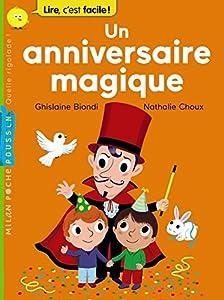 """Afficher """"Un anniversaire magique"""""""