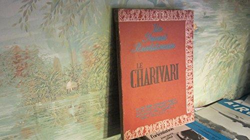Un journal révolutionnaire, le Charivari. Un choix de numéros fac-similés du premier quotidien illustré de 1832 à 1856. 1971. Broché. Non paginé. 22x31 cm. (Presse, Dix-neuvième siècle)